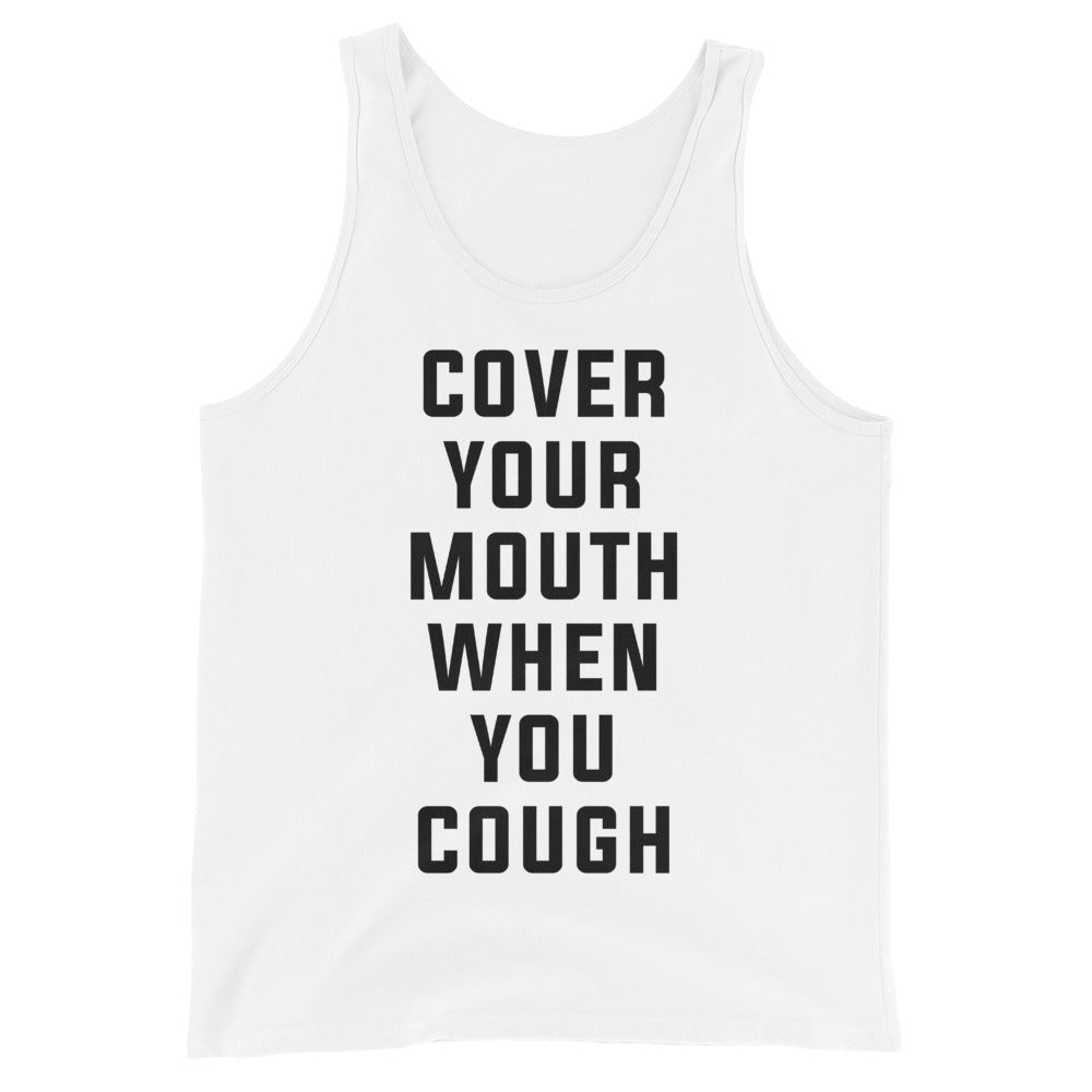 Cover Your Mouth Unisex White Tank Top