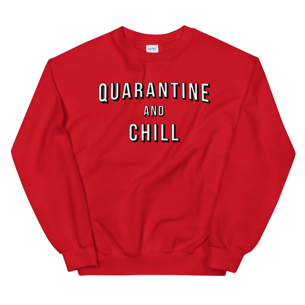 Quarantine & Chill Unisex Red Sweatshirt