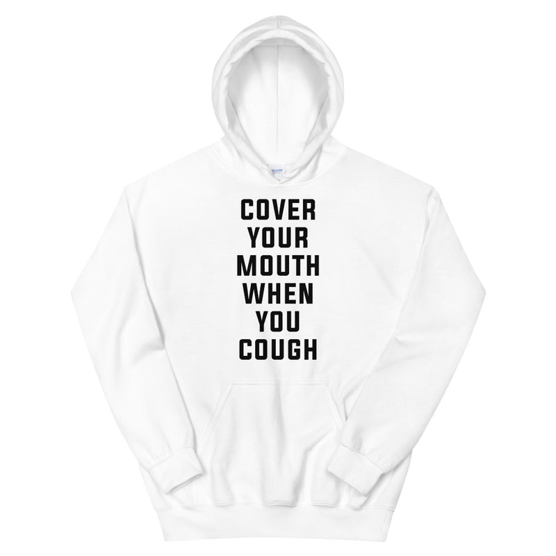 Cover Your Mouth Unisex White Hoodie