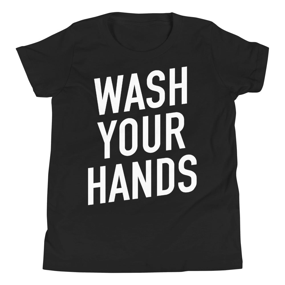 Wash Your Hands Youth Short Sleeve Black T-Shirt