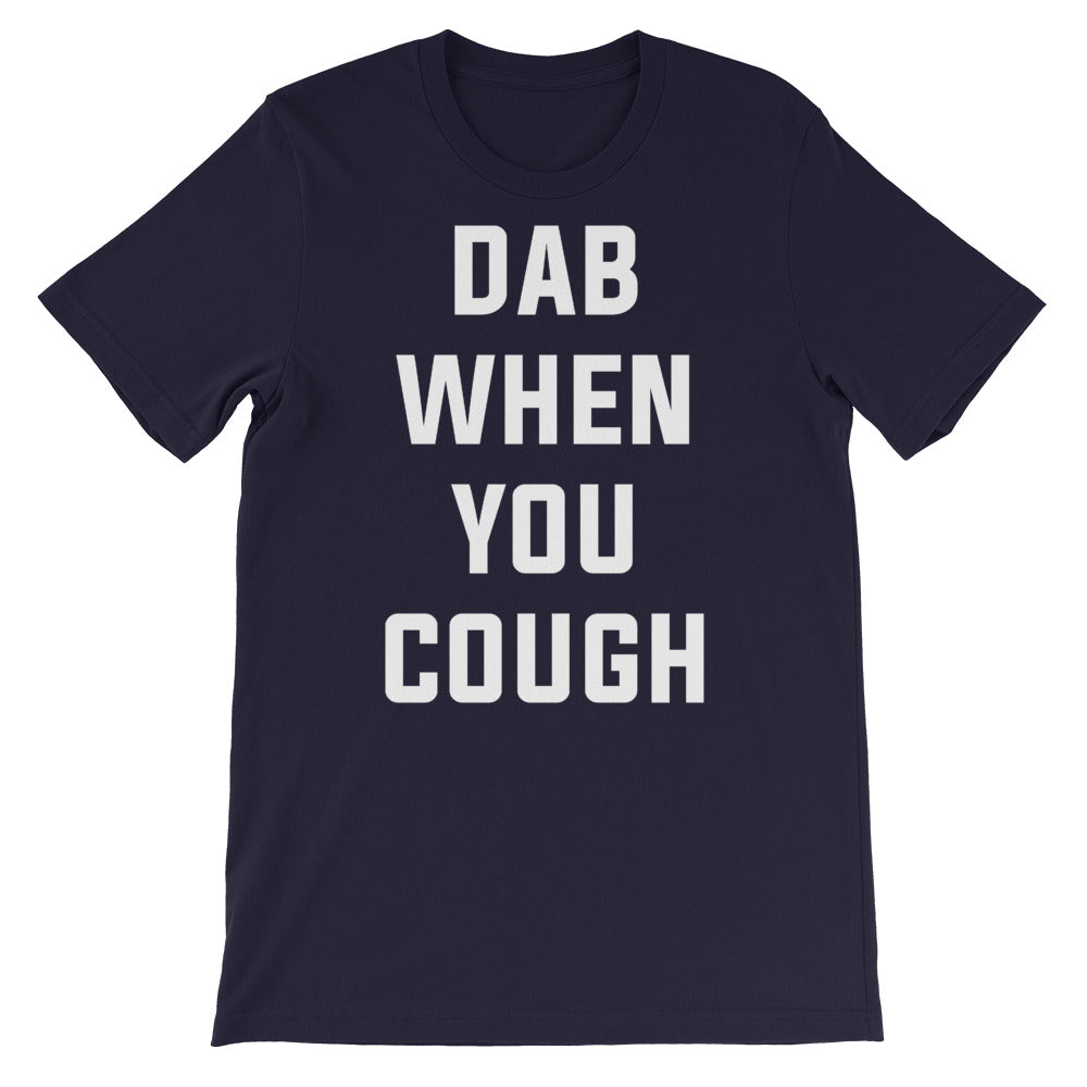 Dab When You Cough Short-Sleeve Unisex Navy T-Shirt