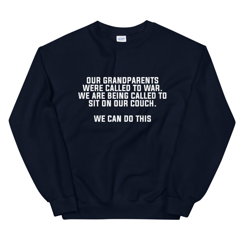 Our Grandparents Were Called to War Unisex Navy Sweatshirt