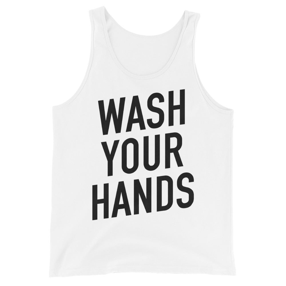 Wash Your Hands Unisex White Tank Top