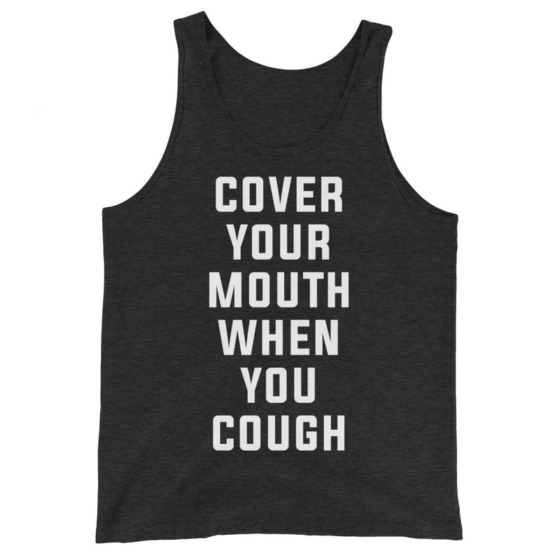 Cover Your Mouth Unisex Heather Black Tank Top