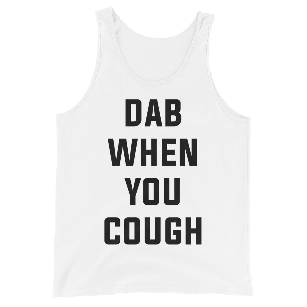 Dab When You Cough Unisex White Tank Top
