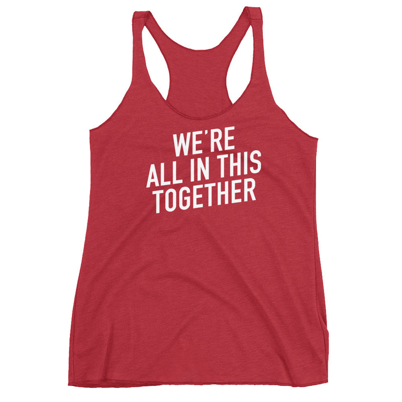 We're All in This Together Women's Red Racerback Tank