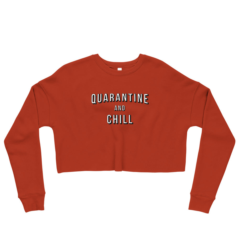 Quarantine & Chill Cropped Red Sweatshirt