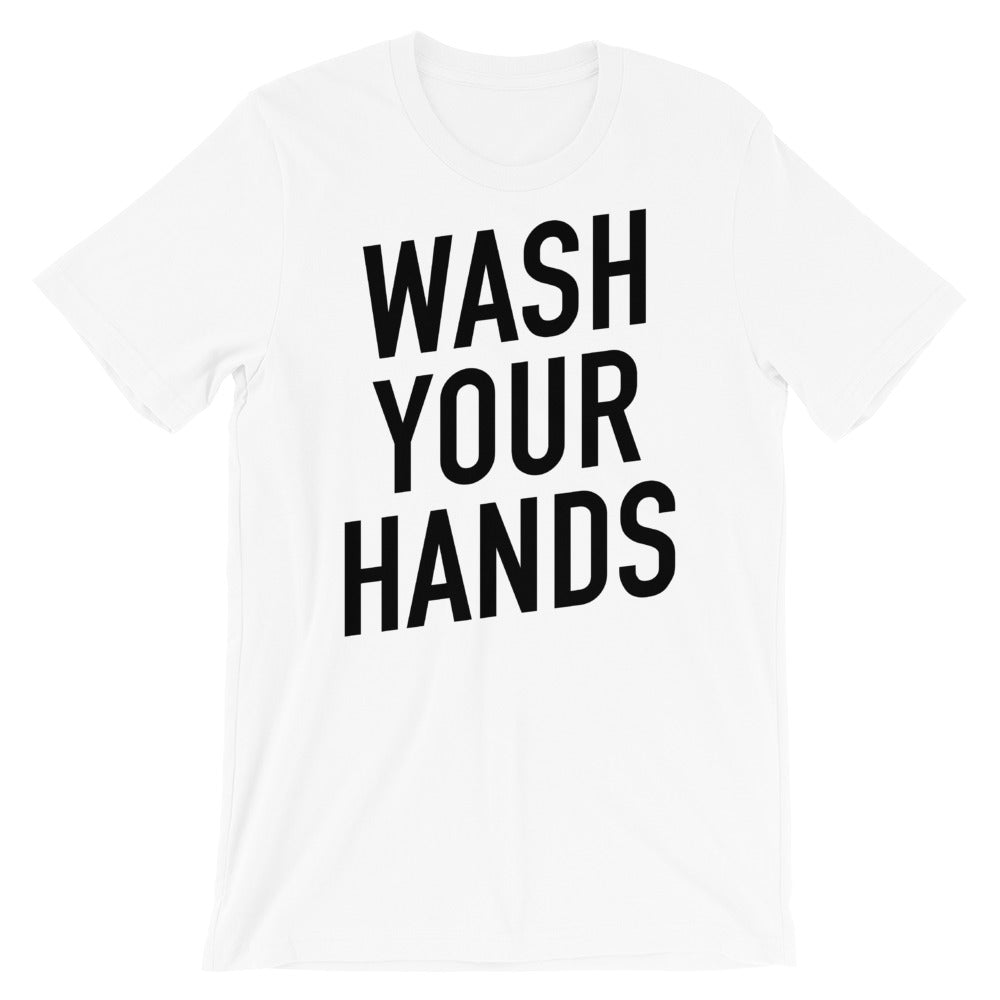 Wash Your Hands Short-Sleeve Unisex White T-Shirt