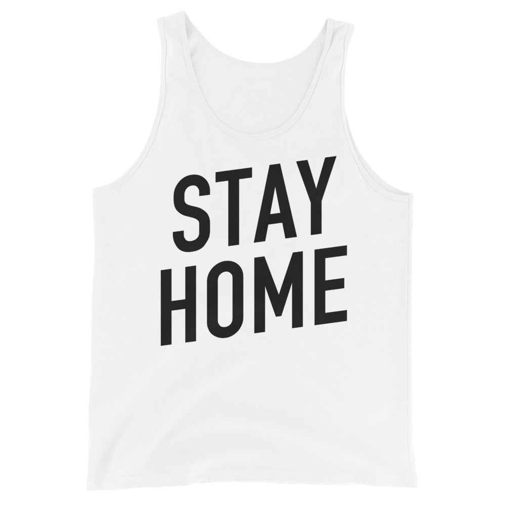 Stay Home Unisex White Tank Top