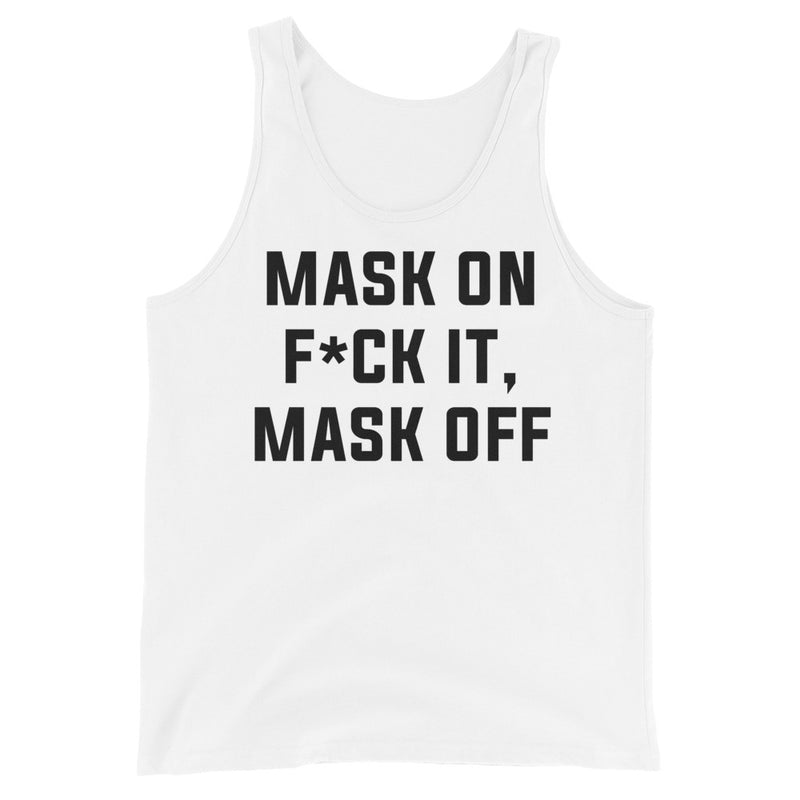 Mask On Unisex White Tank Top