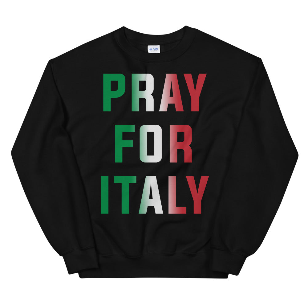 Pray for Italy Unisex Black Sweatshirt