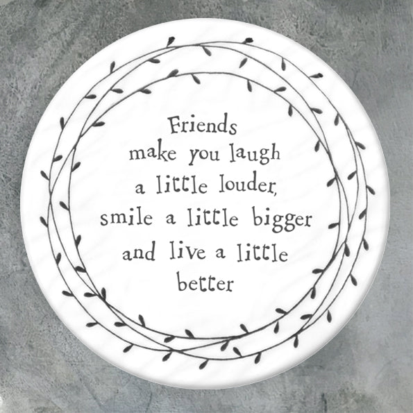 East of India porcelain coaster friends make you laugh