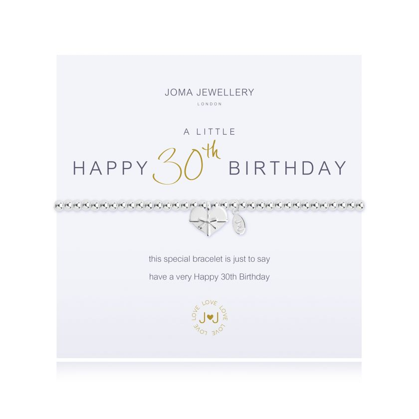 Joma Jewellery 'a little' bracelet with heart charm, presented on a sentiment card which reads: 'this special bracelet is just to say have a very Happy 30th Birthday' Beautifully packaged in it's own Joma Jewellery envelope and gifting card.