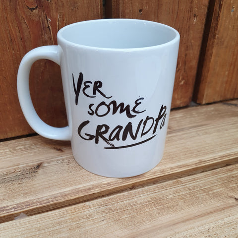 This mug with the slogan 'Yer Some Grandpa' is the perfect for those Grandpas who are notoriously difficult to buy for.  Different variations available.  Printed in Glasgow.