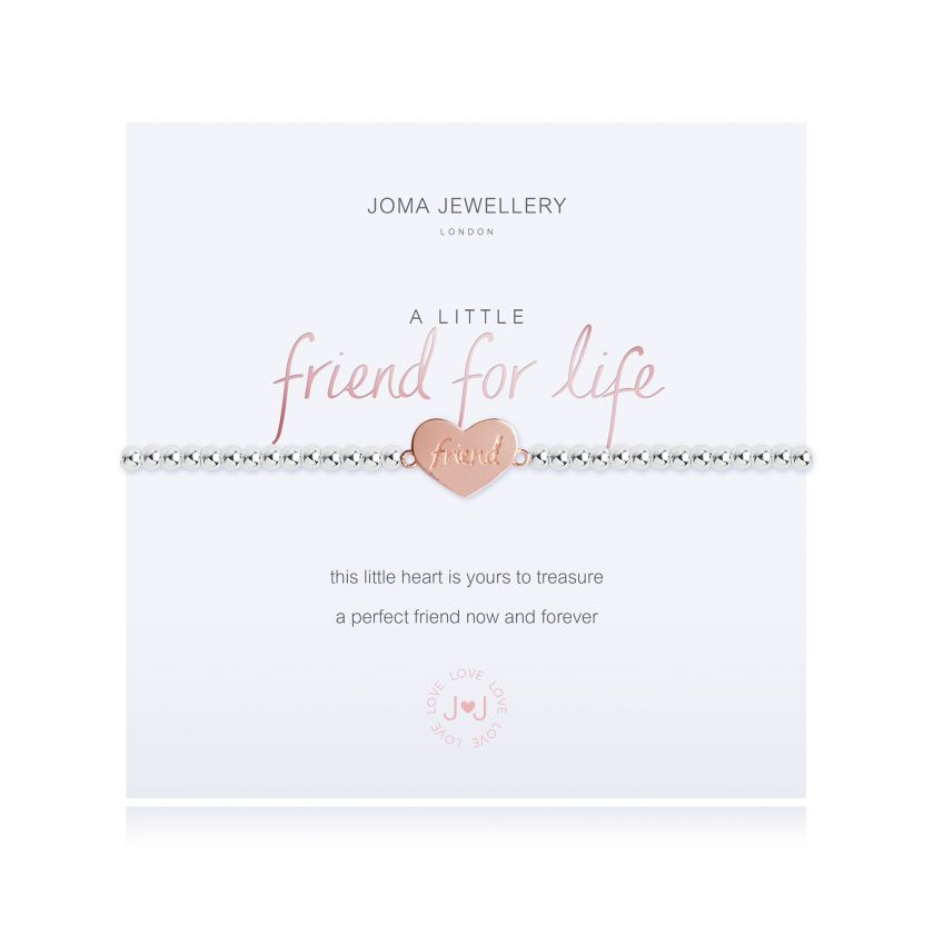Joma Jewellery 'a little' friend for life bracelet with heart charm, presented on a sentiment card which reads: 'this little heart is yours to treasure a perfect friend now and forever' Beautifully packaged in it's own Joma Jewellery envelope and gifting card. Metal Type: Silver plated brass Dimensions: 17.5 cm