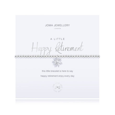 Joma Jewellery 'a little' bracelet with pretty charm, presented on a sentiment card which reads:  'this little bracelet is here to say, happy retirement enjoy every day'
