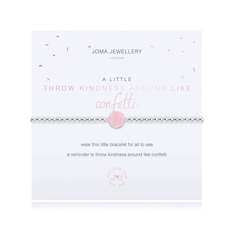 Joma Jewellery 'a little' bracelet with pretty little charm, presented on a sentiment card which reads:  'wear this little bracelet for all to see, a reminder to throw kindness around like confetti'