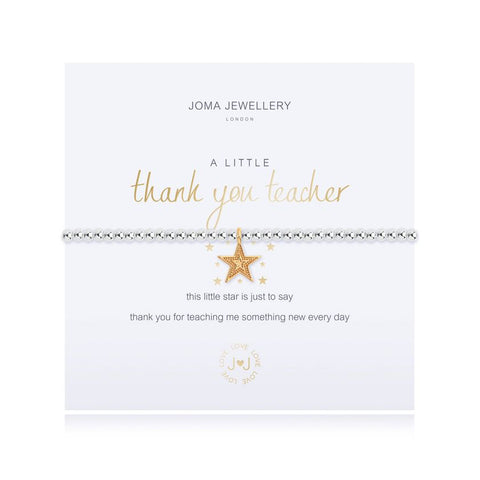 Joma Jewellery 'a little' bracelet with gold plated star charm, presented on a sentiment card which reads:  'this little star is just to say thank you for teaching me something new every day'