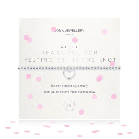 Joma Jewellery 'a little' bracelet with pretty heart charm, presented on a sentiment card which reads:  'this little bracelet is just to say, thank you for helping me tie the knot today'