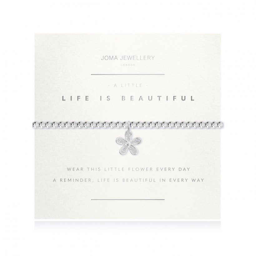 Joma Jewellery 'a little' bracelet with cute little flower charm, presented on a sentiment card which reads:  'wear this little flower every day, a reminder life is beautiful in every way'