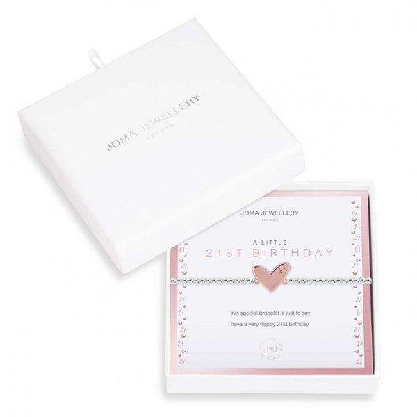 Joma Jewellery 'a little' bracelet with rose gold heart charm engraved with 21, presented on a sentiment card which reads:  'this special bracelet is just to say have a very happy 21st birthday'