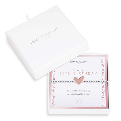 Joma Jewellery 'a little' bracelet with rose gold heart charm engraved with 30, presented on a sentiment card which reads:  'this special bracelet is just to say have a very happy 30th birthday'