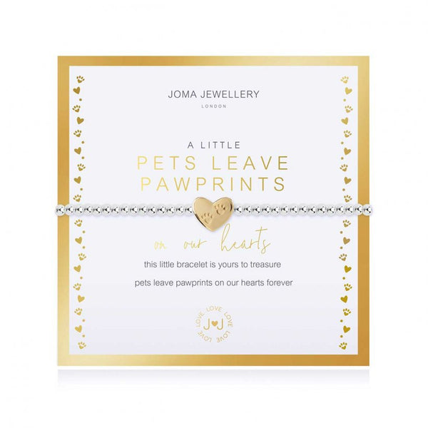 Joma Jewellery 'a little' bracelet with cute golden heart charm, presented on a sentiment card which reads:  'this little bracelet is yours to treasure pets leave paw prints on our hearts forever'