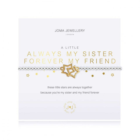 Joma Jewellery 'a little' bracelet with pretty entwined star charms, presented on a sentiment card which reads:  'these little stars are always together because you're my sister and my friend forever'
