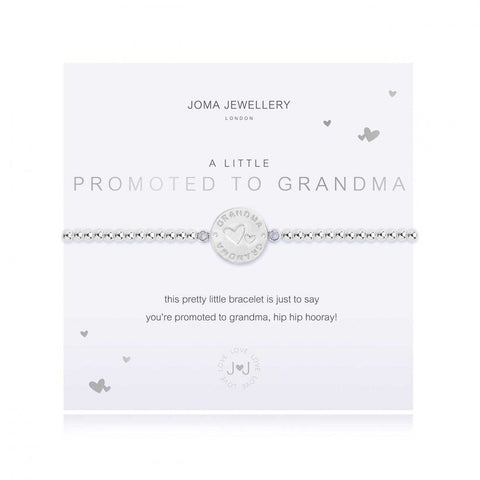 Joma Jewellery 'a little' bracelet with pretty engraved Grandma charm, presented on a sentiment card which reads:  'this pretty little bracelet is just to say you're promoted to grandma, hip hip hooray!'