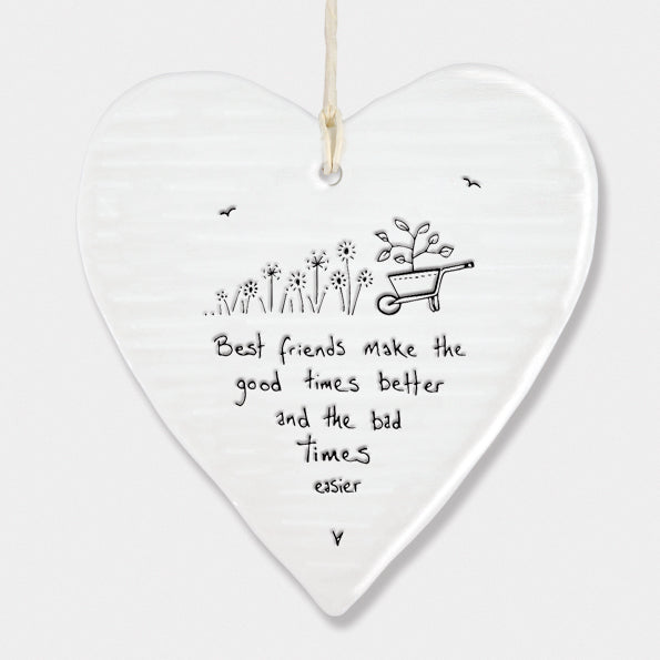 east of india white porcelain hanging heart, best friends make the good times better and the bad times easier