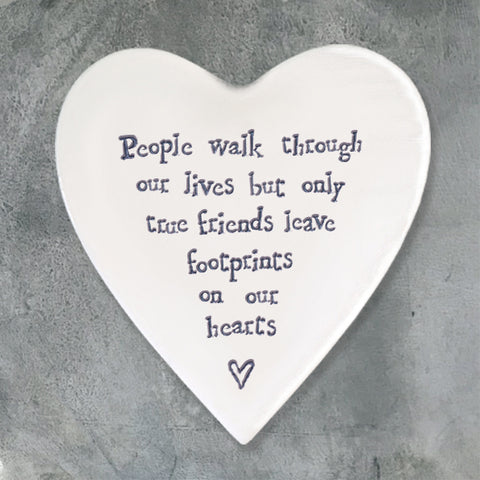 East of India white porcelain heart coaster - people walk through our lives