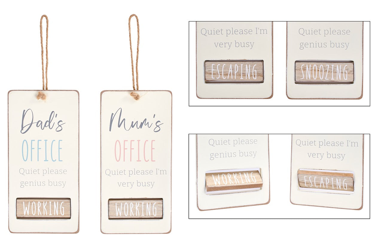 Fun wooden hanging sign which comes in two variations with the text:  'Mum's Office, Quiet please I'm very busy' with spin bar that can be changed to 'working' or 'escaping'  or  'Dad's Office, Quiet please, genius busy' with spin bar that can be changed to 'working' or 'snoozing'