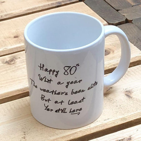 Mug with '80' and incorporating a touch of Glasgow humour .  Other variations available.  Printed in Glasgow.