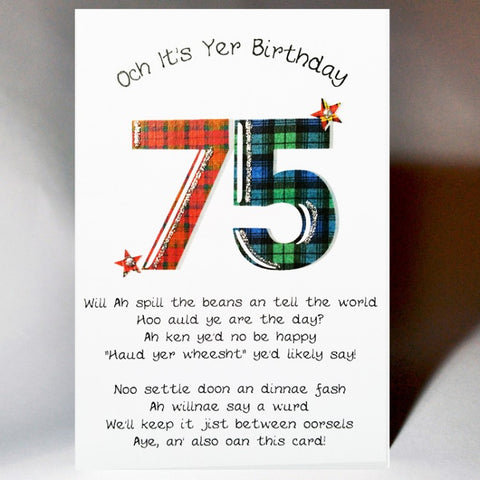'75th Birthday Card' Scottish birthday card incorporating a touch of tartan and Scottish banter  Blank inside