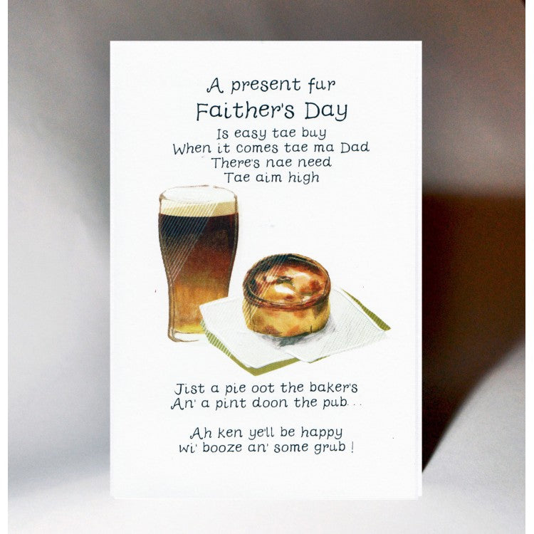 Scottish Father's Day Card featuring a pie, a pint and a Scottish Poem.