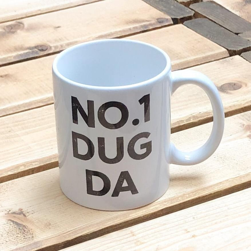 Mug with the slogan 'No.1 Dug Da' ......The perfect gift for that doggy dad with a sense of humour