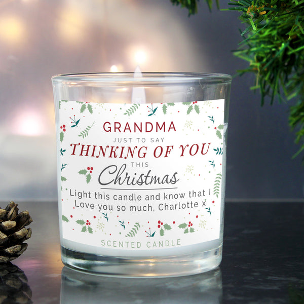 Beautiful personalised scented candle with sweet sentiment 'Just to say, thinking of you this Christmas' as fixed text.  This candle can be personalised with a name of 15 characters long and a message up to 2 lines of text up to 35 characters per line.