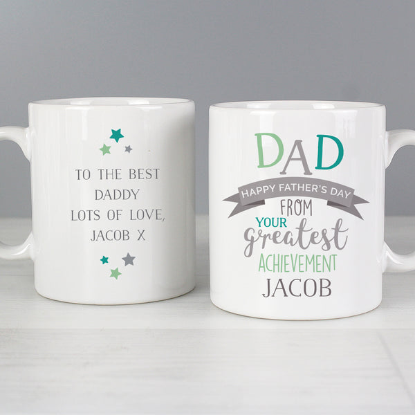 Personalised Dad's Greatest Achievement Mug