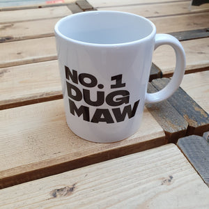 Mug with the slogan 'No 1 Dug Maw' ......The perfect gift for that doggy mum with a sense of humour .  Other variations available.  Printed in Glasgow.