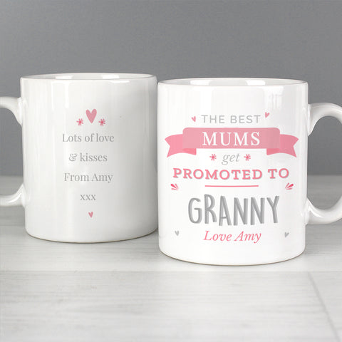 Personalised Mug Promoted to Granny