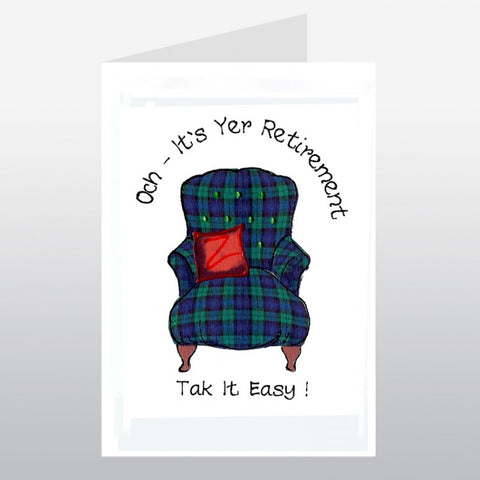 Scottish retirement card featuring tartan armchair design and the wording: 'Och - It's Yer Retirement, Tak It Easy!'