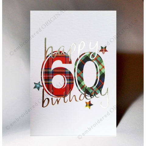 ***Price Includes Delivery *** Scottish birthday card featuring tartan number '60' The message on the front of the card reads: 'Happy 60 Birthday' Blank inside Designed and printed in Scotland Textured white card with embossed silver foil highlight Dimensions: A6 - 15cm x 10.5cm We can send direct to recipient free of charge including a handwritten message inside .... simply add a note to your order (from cart page) including your message.