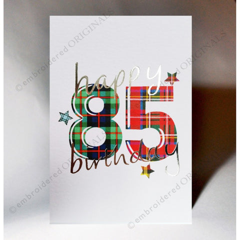 ***Price Includes Delivery *** Scottish birthday card featuring tartan number '85' The message on the front of the card reads: 'Happy 85 Birthday' Blank inside Designed and printed in Scotland Textured white card with embossed silver foil highlight Dimensions: A6 - 15cm x 10.5cm We can send direct to recipient free of charge including a handwritten message inside .... simply add a note to your order (from cart page) including your message.