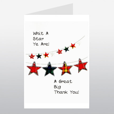 Scottish thank you card with tartan star bunting design which reads:  'Whit a star ye are! A great big thank you'