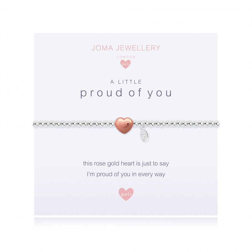 Joma Jewellery Girls 'a little' bracelet with rose gold heart charm, presented on a sentiment card which reads:  'this rose gold heart is just to say I'm proud of you in every way'