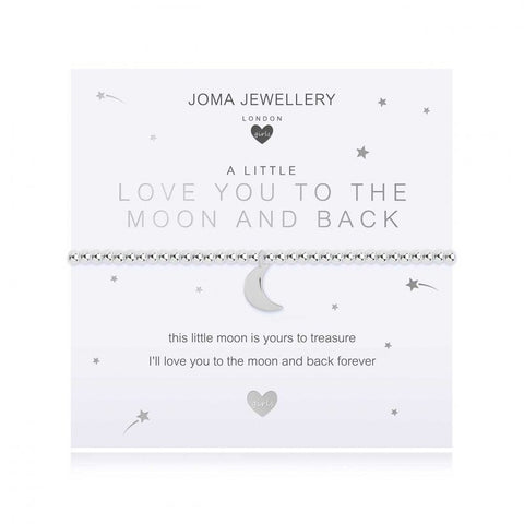 ***For Children***   Joma Jewellery Girls 'a little' Love you to the Moon bracelet with lovely moon charm, presented on a sentiment card which reads:  'this little moon is yours to treasure, I'll love you to the moon and back forever'