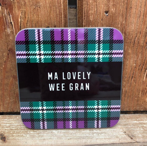 Tartan Coaster featuring the Scottish slang:  'Ma Lovely Wee Gran'*  Our customers love these coasters with a humorous touch.  The added tartan design adds to the Scottish twist.
