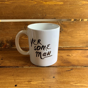 This mug with the Scottish slogan 'Yer Some Maw'* is the perfect gift for many occasions.
