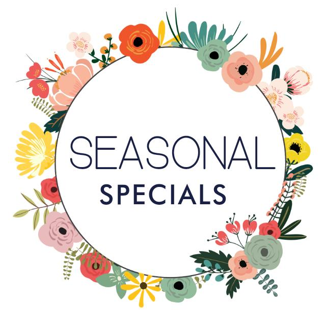 Seasonal & fortnightly specials