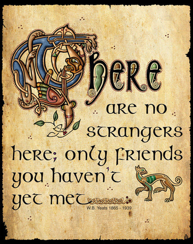 CS08 The are no Strangers Metal Sign